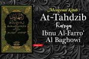 MENGENAL KITAB AT TAHDZIB KARYA IBNU AL-FARRO' AL BAGHOWI