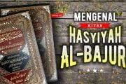 MENGENAL KITAB HASYIYAH AL-BAJURI