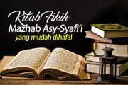 KITAB FIKIH MAZHAB ASY-SYAFI'I YANG PALING COCOK UNTUK DIHAFAL APA?