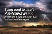 BEING USED TO INSULT AN-NAWAWI, A MAN DIED WITH HIS STUCK-OUT AND BLACKENED TONGUE