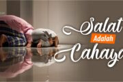 SALAT ADALAH CAHAYA
