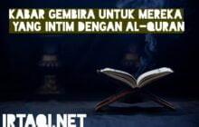 KABAR GEMBIRA UNTUK MEREKA YANG INTIM DENGAN AL-QUR'AN