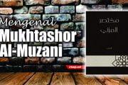 MENGENAL MUKHTASHOR AL-MUZANI