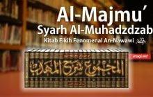MENGENAL KITAB AL-MAJMU' KARYA AN-NAWAWI