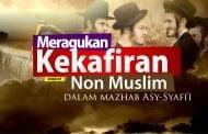 HUKUM MERAGUKAN KEKAFIRAN NON MUSLIM DALAM MADZHAB ASY-SYAFI'I