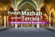 PINDAH MAZHAB, APAKAH TERCELA?