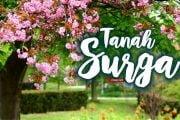 TANAH SURGA