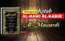 MENGENAL KITAB AL-HAWI AL-KABIR KARYA AL-MAWARDI