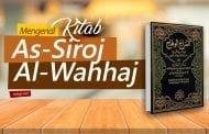 "MENGENAL KITAB ""AS-SIROJ AL-WAHHAJ"" KARYA AL-GHOMROWI"