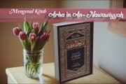 """MENGENAL KITAB """"AL-ARBA'IN AN-NAWAWIYYAH"""""""