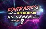 CONTOH-CONTOH KONTRADIKSI  DALAM KITAB-KITAB AN-NAWAWI