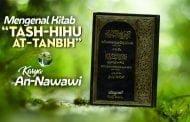"""MENGENAL KITAB """"TASH-HIHU AT-TANBIH"""" KARYA AN-NAWAWI"""