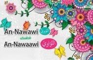 AN-NAWAWI (النَّوَوِيُّ) ATAUKAH AN-NAWAAWI (النَّوَاوِيْ)?