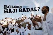 BOLEHKAH HAJI BADAL?