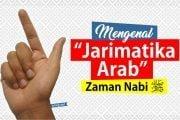 """MENGENAL """"JARIMATIKA ARAB""""  ZAMAN NABI"""