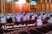 APA SAJA RUKUN KHUTBAH JUMAT DALAM MAZHAB ASY-SYAFI'I?
