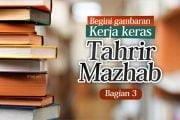 GAMBARAN KERJA KERAS TAHRIR MAZHAB (3)