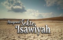 MENGENAL SEKTE 'ISAWIYYAH