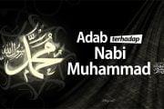 ADAB TERHADAP NABI MUHAMMAD ﷺ