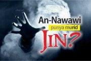 APAKAH AN-NAWAWI PUNYA MURID JIN?