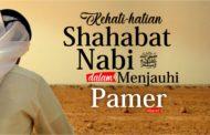 KEHATI-HATIAN SHAHABAT NABI ﷺ  DALAM MENJAUHI PAMER