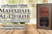 MENGENAL KITAB MAHAJJAH AL-QUROB ILA MAHABBATI AL-'AROB Melawan Zenofobia terhadap Bangsa Arab